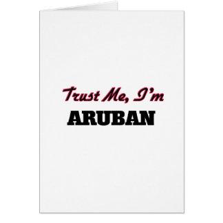 Trust me I'm Aruban Greeting Card