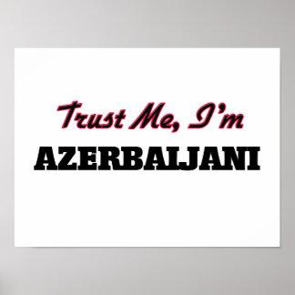 Trust me I'm Azerbaijani Print