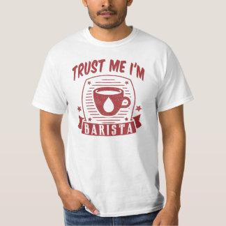 Trust Me I'm Barista T-Shirt