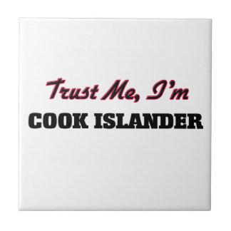 Trust me I'm Cook Islander Ceramic Tile