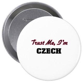 Trust me I'm Czech 10 Cm Round Badge