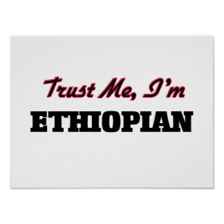 Trust me I'm Ethiopian Print