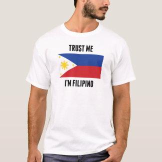 Trust Me I'm Filipino T-Shirt