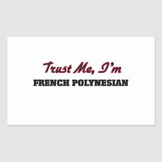 Trust me I'm French Polynesian Stickers
