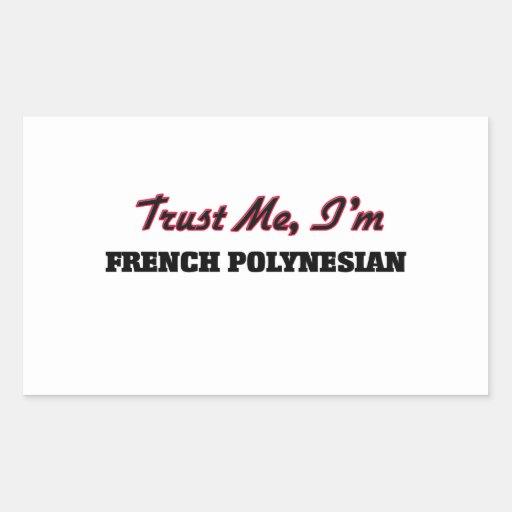 Trust me I'm French Polynesian Stickers