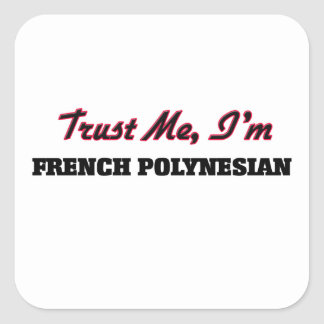 Trust me I'm French Polynesian Sticker