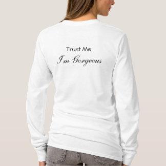 Trust Me, I'm Gorgeous Ladies Hoodie Sweat Shirt