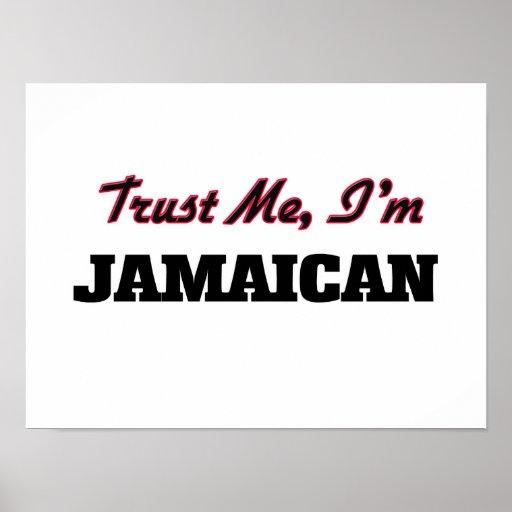 Trust me I'm Jamaican Poster