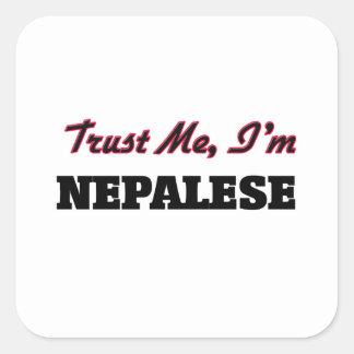 Trust me I'm Nepalese Square Sticker