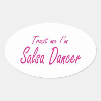 Trust me , I'm Salsa Dancer Oval Sticker