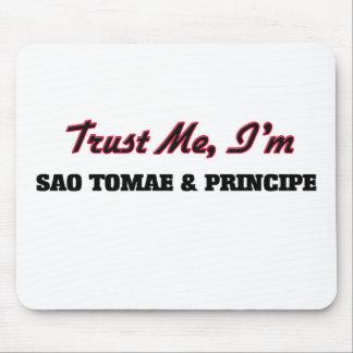 Trust me I'm Sao Tomae & Principe Mousepads