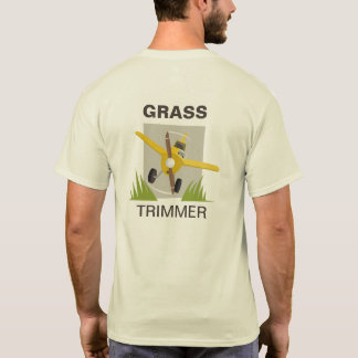 Trust me, I'm the pilot (Grass trimmer) T-Shirt