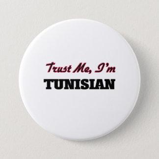 Trust me I'm Tunisian 7.5 Cm Round Badge