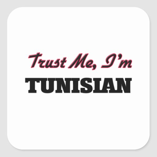 Trust me I'm Tunisian Stickers