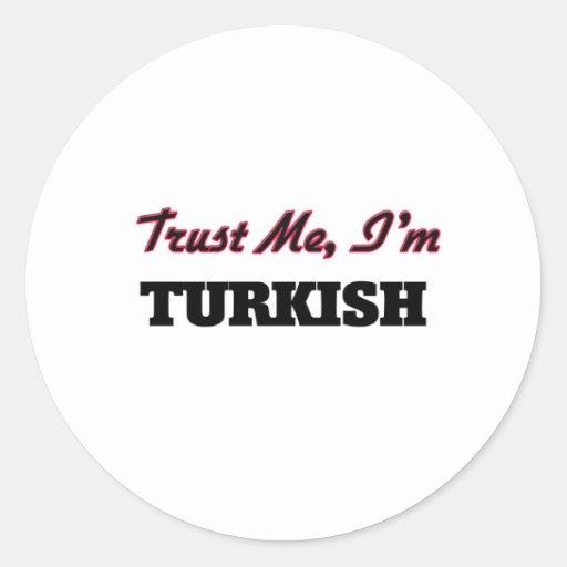 Trust me I'm Turkish Sticker