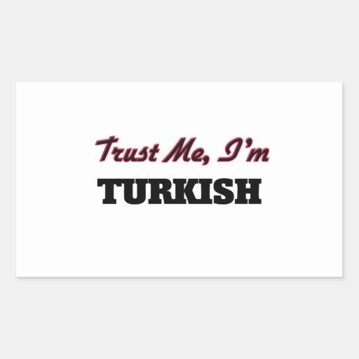 Trust me I'm Turkish Rectangle Sticker