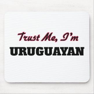 Trust me I'm Uruguayan Mousepad