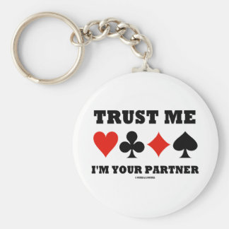 Trust Me I'm Your Partner (Bridge Card Suits) Basic Round Button Key Ring