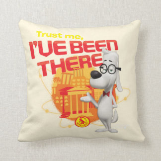 Trust Me I've Been There Cushion