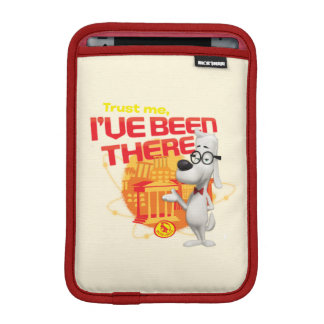 Trust Me I've Been There iPad Mini Sleeve
