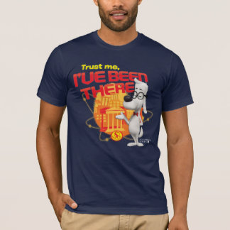 Trust Me I've Been There T-Shirt
