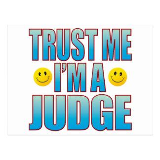 Trust Me Judge Life B Postcard