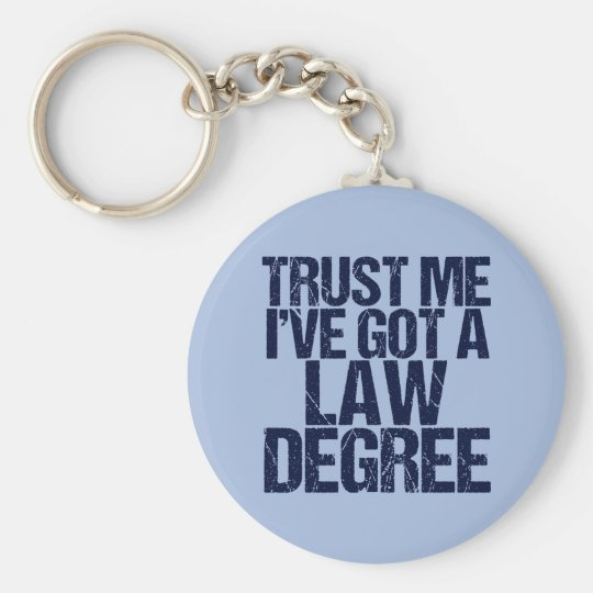 Trust Me Lawyer Basic Round Button Key Ring