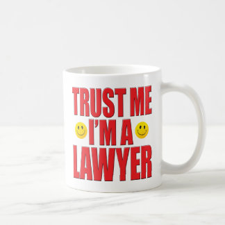 Trust Me Lawyer Life Coffee Mug