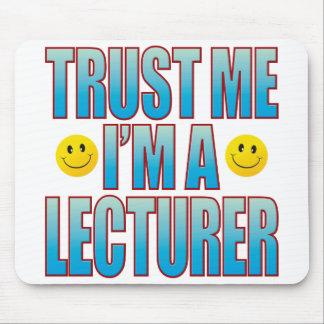 Trust Me Lecturer Life B Mouse Mat