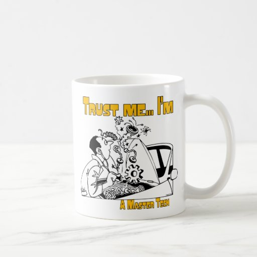 Trust Me Master Tech Auto Mechanic Coffee Mugs