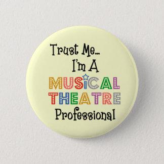 Trust Me...Musical Theatre Pro Button