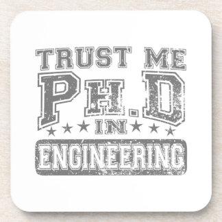 Trust Me Ph D In Engineering Beverage Coaster