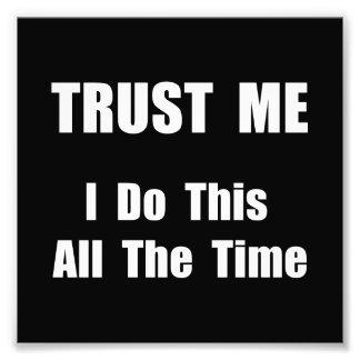 Trust Me Photo
