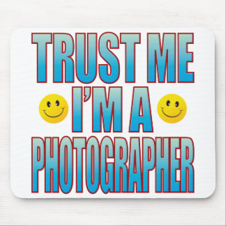 Trust Me Photographer Life B Mouse Pad