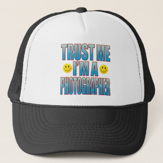Trust Me Photographer Life B Trucker Hat