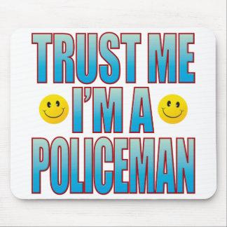Trust Me Policeman Life B Mouse Mat