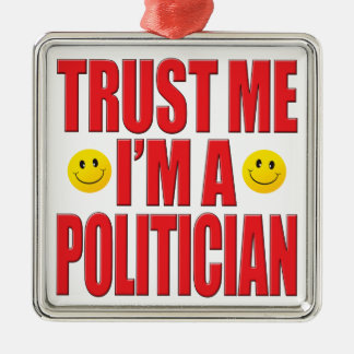 Trust Me Politician Life Christmas Tree Ornament