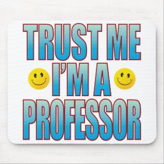 Trust Me Professor Life B Mouse Pad
