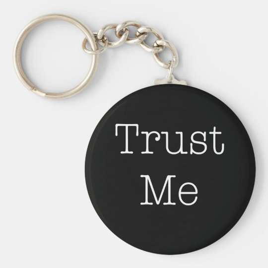 Trust Me Quotes Inspirational Faith Quote Basic Round Button Key Ring