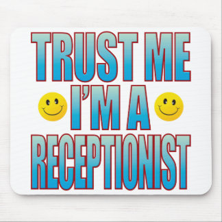 Trust Me Receptionist Life B Mouse Mat