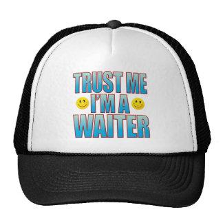 Trust Me Waiter Life B Cap