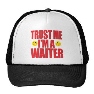 Trust Me Waiter Life Cap