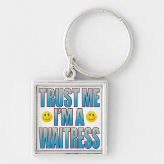 Trust Me Waitress Life B Silver-Colored Square Key Ring