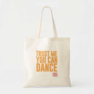 Trust me, you can dance - Vodka Budget Tote Bag