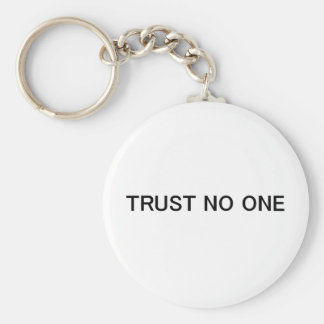 Trust No One Basic Round Button Key Ring