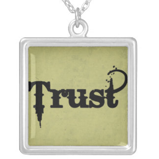 Trust on Grungy Green Square Pendant Necklace