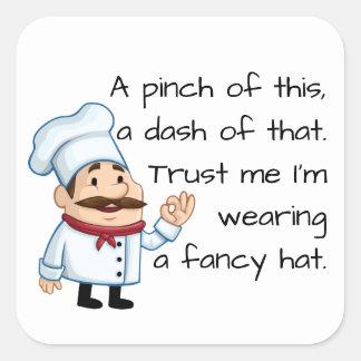 Trust the Chef Square Sticker