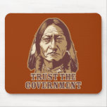 Trust The Government Mousepads