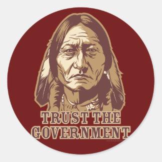 Trust The Government Round Sticker