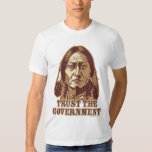 Trust the Government Shirt